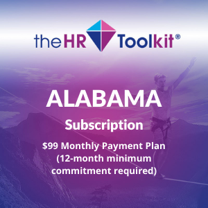 Alabama HR Toolkit Subscription | $99 Monthly Payment Plan, minimum 12 month commitment