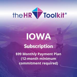 Iowa HR Toolkit Subscription | $99 Monthly Payment Plan, minimum 12 month commitment