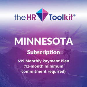 Minnesota HR Toolkit Subscription | $99 Monthly Payment Plan, minimum 12 month commitment