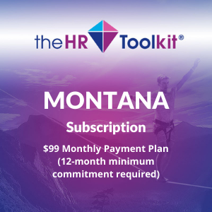 Montana HR Toolkit Subscription | $99 Monthly Payment Plan, minimum 12 month commitment