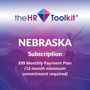 Nebraska HR Toolkit Subscription   $99 Monthly Payment Plan, minimum 12 month commitment