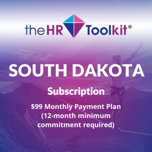 South Dakota HR Toolkit Subscription | $99 Monthly Payment Plan, minimum 12 month commitment