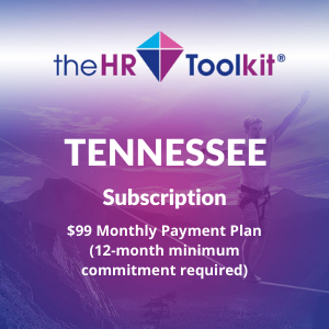 Tennessee HR Toolkit Subscription | $99 Monthly Payment Plan, minimum 12 month commitment