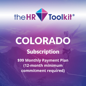 Colorado HR Toolkit Subscription | $99 Monthly Payment Plan, minimum 12 month commitment